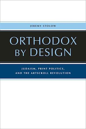 Orthodox by Design af Jeremy Stolow