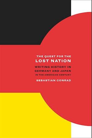 Quest for the Lost Nation af Sebastian Conrad