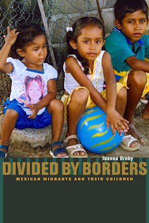 Divided by Borders af Joanna Dreby