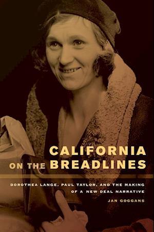 California on the Breadlines af Jan Goggans