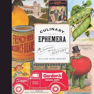 Culinary Ephemera af William Weaver