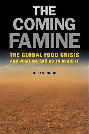 Coming Famine af Julian Cribb