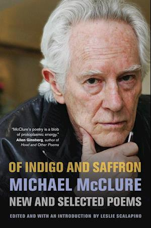 Of Indigo and Saffron af Michael McClure