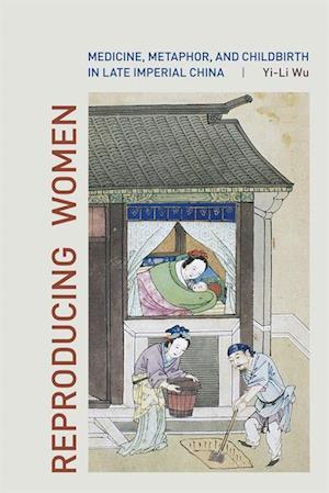 Reproducing Women af Yi-li Wu