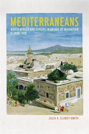 Mediterraneans af Julia A. Clancy-Smith