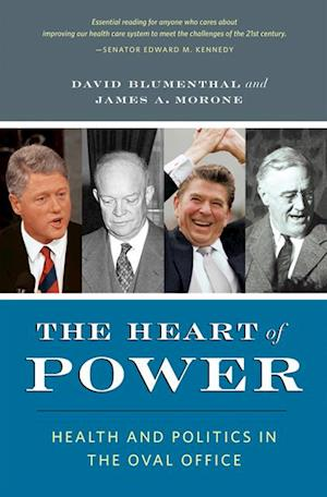 Heart of Power af David Blumenthal, James Morone