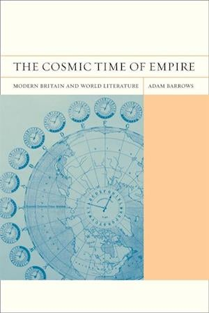 Cosmic Time of Empire af Adam Barrows
