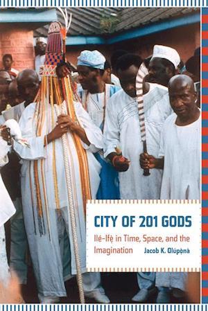 City of 201 Gods af Jacob Olupona