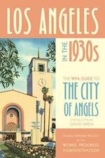 Los Angeles in the 1930s af Federal Writers Project of the Works Progress Administration