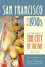 San Francisco in the 1930s af Federal Writers Project of the Works Progress Administration