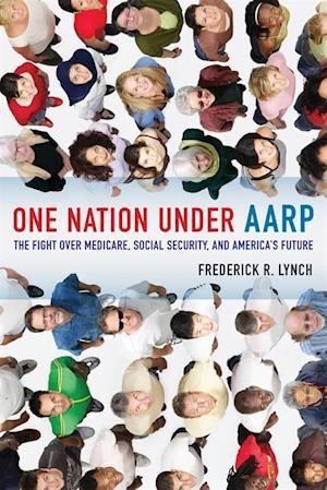 One Nation under AARP af Frederick Lynch