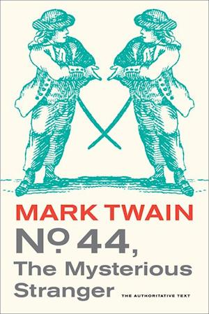 No. 44, The Mysterious Stranger af Mark Twain