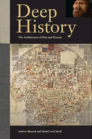 Deep History af Andrew Shryock, Daniel Lord Smail