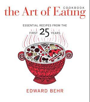 Art of Eating Cookbook af Edward Behr