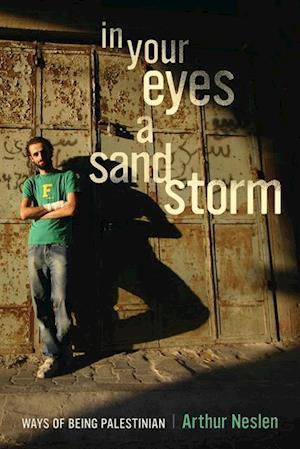 In Your Eyes a Sandstorm af Arthur Neslen