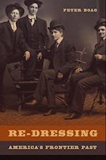 Re-Dressing America's Frontier Past af Peter Boag