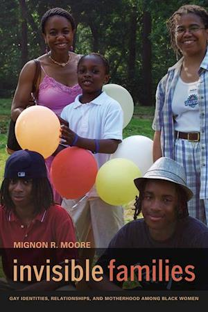 Invisible Families af Mignon Moore