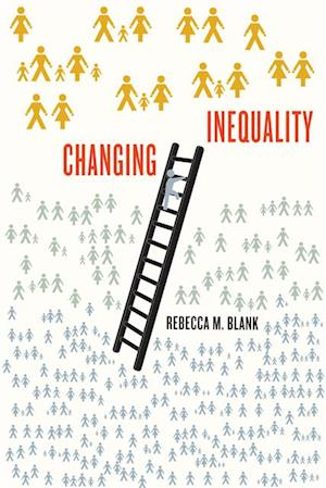 Changing Inequality af Rebecca M. Blank