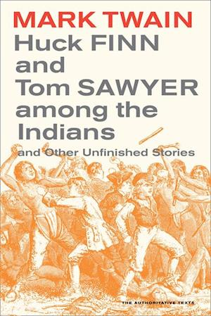 Huck Finn and Tom Sawyer among the Indians af Mark Twain