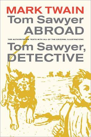 Tom Sawyer Abroad / Tom Sawyer, Detective af Mark Twain