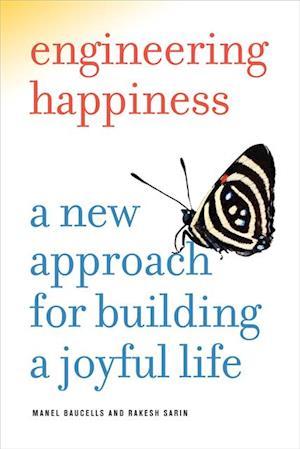 Engineering Happiness af Manel Baucells, Rakesh Sarin
