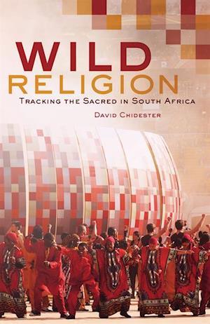 Wild Religion af David Chidester