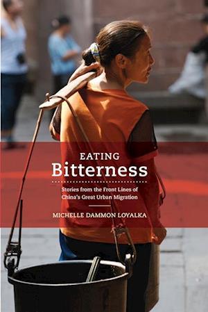 Eating Bitterness af Michelle Loyalka