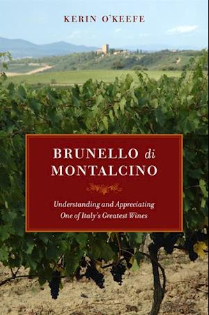 Brunello di Montalcino af Kerin O'Keefe