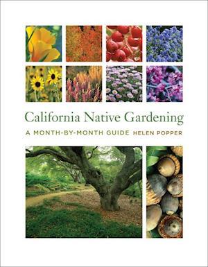 California Native Gardening af Helen Popper