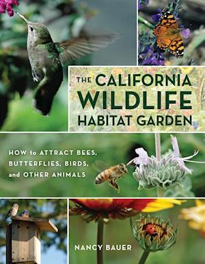 California Wildlife Habitat Garden af Nancy Bauer