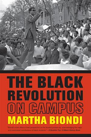 Black Revolution on Campus af Martha Biondi