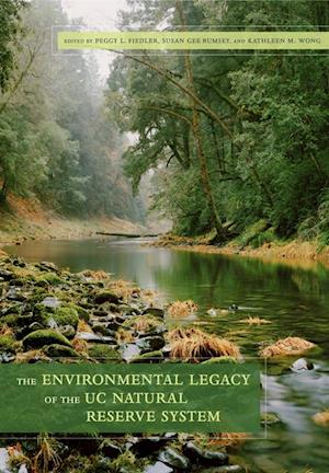Environmental Legacy of the UC Natural Reserve System