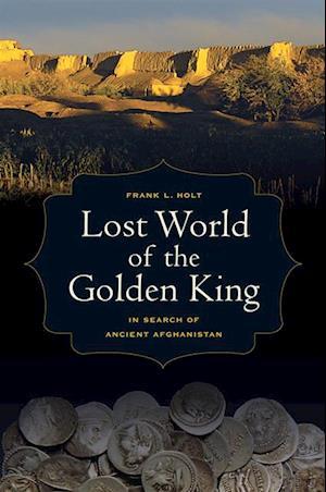 Lost World of the Golden King af Frank L. Holt