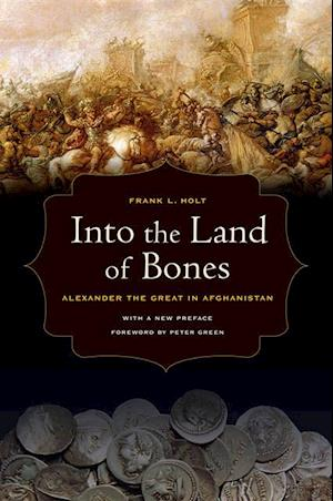 Into the Land of Bones af Frank L. Holt