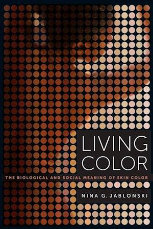Living Color af Nina G. Jablonski