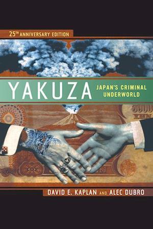 Yakuza af David E. Kaplan, Alec Dubro