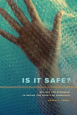 Is It Safe? af Sarah A. Vogel