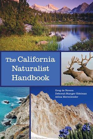 California Naturalist Handbook af Greg De Nevers, Adina Merenlender, Deborah Stanger Edelman