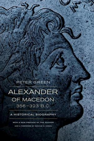 Alexander of Macedon, 356-323 B.C. af Peter Green