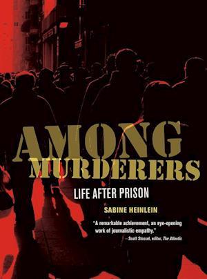Among Murderers af Sabine Heinlein