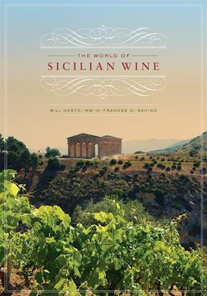 World of Sicilian Wine af Bill Nesto, Frances Di Savino