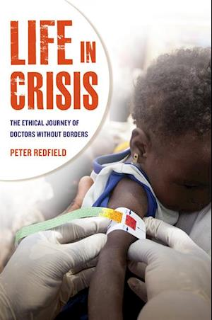 Life in Crisis af Peter Redfield