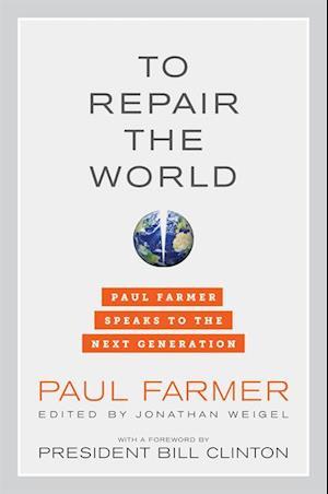 To Repair the World af Paul Farmer