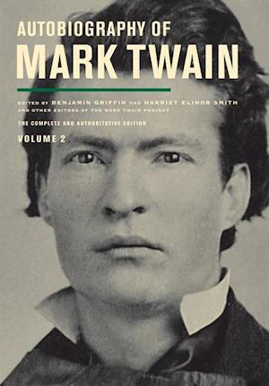 Autobiography of Mark Twain, Volume 2 af Mark Twain
