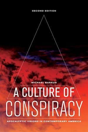 Culture of Conspiracy af Michael Barkun