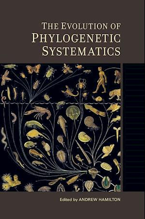 Evolution of Phylogenetic Systematics