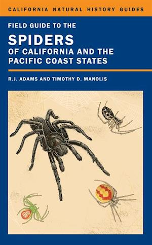 Field Guide to the Spiders of California and the Pacific Coast States af Richard J. Adams