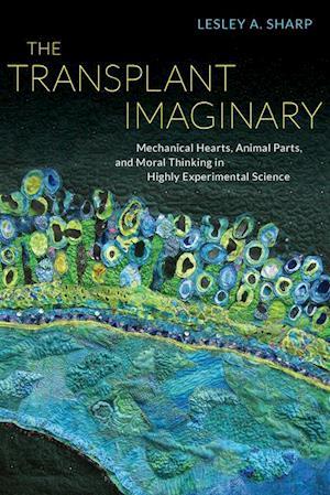 Transplant Imaginary af Lesley A. Sharp