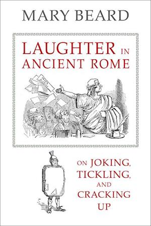 Laughter in Ancient Rome af Mary Beard