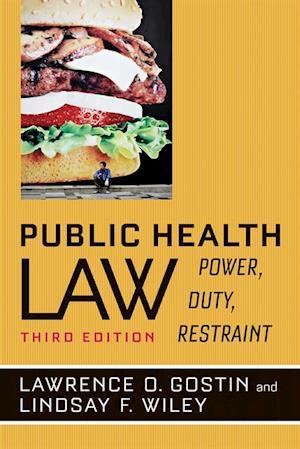 Public Health Law af Lawrence O. Gostin, Lindsay F. Wiley